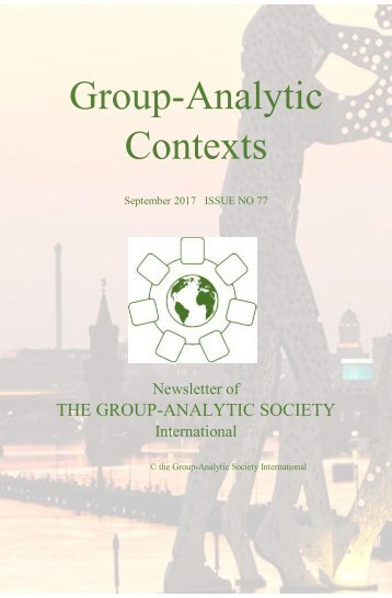 Group Analytic Contexts, Issue 77, September 2017