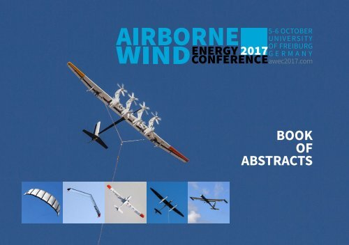 Airborne Wind Energy Conference 2017 Book of Abstracts
