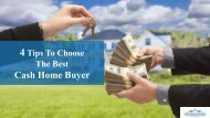 How To Choose The Best Cash Home Buyer