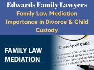 Family Law Mediation Importance in Divorce & Child Custody