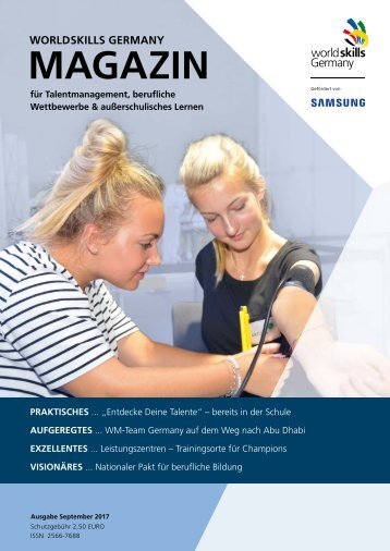 WorldSkills Germany Magazin - Ausgabe 9 - September 2017