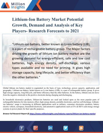 Lithium-Ion Battery Market Potential Growth, Demand and Analysis of Key Players- Research Forecasts to 2021
