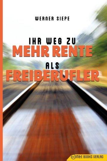 Ihr Weg zu mehr Rente als Freiberufler - Auf Amazon.de: http://amzn.to/2whMay9