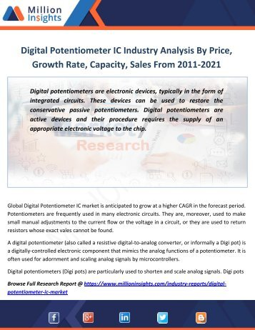 Digital Potentiometer IC Industry Analysis By Price, Growth Rate, Capacity, Sales From 2011-2021