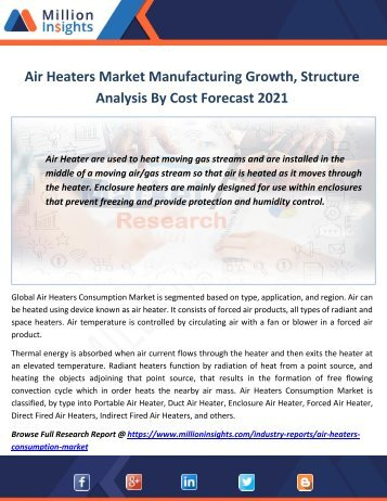 Air Heaters Market Manufacturing Growth, Structure Analysis By Cost Forecast 2021