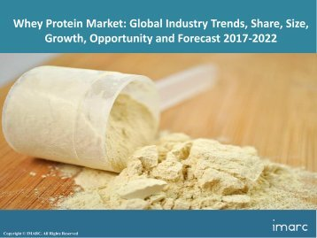 Global Whey Protein Market Price, Trends, Basket and Forecast 2017-2022