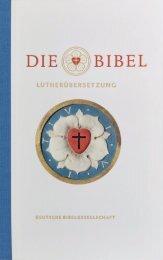 Die Bibel nach Martin Luthers Übersetzung