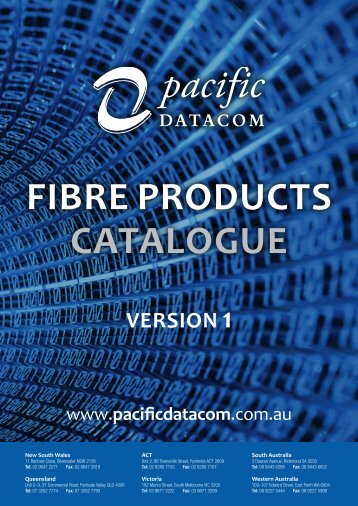Fibre ProduCTs CATAlogue - Pacific Datacom