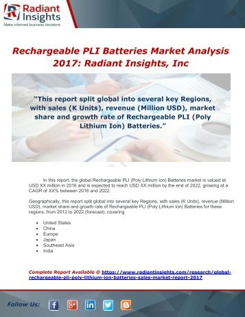 Global Rechargeable PLI (Poly Lithium Ion) Batteries Sales Market Report 2017