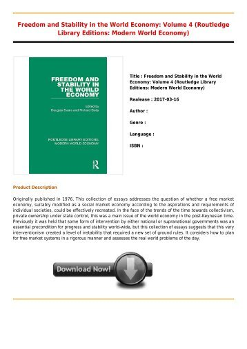 Freedom and Stability in the World Economy  Volume 4 Routledge Library Editions  Modern World Economy