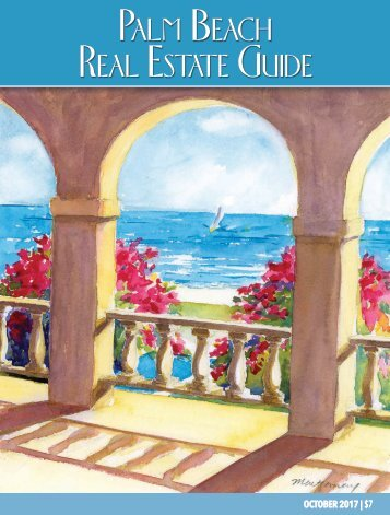 October 2017 Palm Beach Real Estate Guide