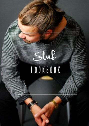 Slub Lookbook