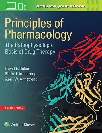 Principles of pharmacology The Pathophysiologic basis of drug therapy 4e