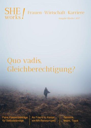SHE works! #Frauen #Wirtschaft #Karriere: Quo vadis Gleichberechtigung?
