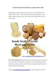 Cereal Meal and Groat Market in Saudi Arabia to 2021
