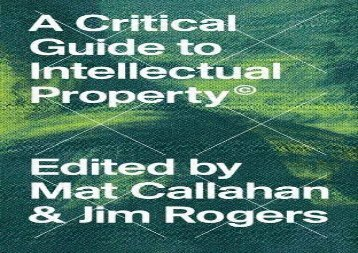 A-Critical-Guide-to-Intellectual-Property