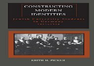 Constructing-Modern-Identities-Jewish-University-Students-in-Germany-18151914