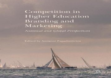 Competition-in-Higher-Education-Branding-and-Marketing-National-and-Global-Perspectives