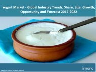 Global Yogurt Market Share, Size Trends and Forecast 2017-2022