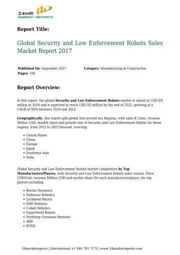 Security and Law Enforcement Robots Sales Market Report 2017