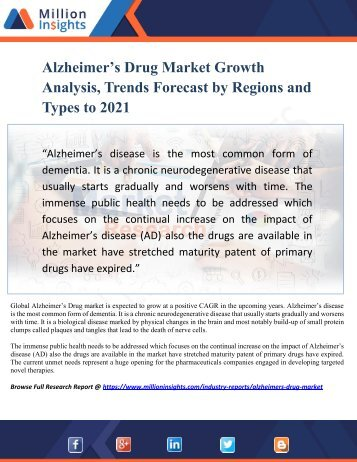 Alzheimer's Drug Market Growth Analysis, Trends Forecast by Regions and Types to 2021