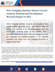 Wire Stripping Machine Market Growth Analysis, Demand and Development Research Report to 2022