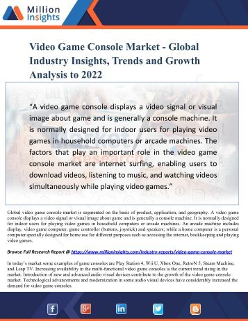 Video Game Console Market - Global Industry Insights, Trends and Growth Analysis to 2022