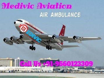 Hi-Tech ICU Air Ambulance from Patna to Delhi with Doctors Service