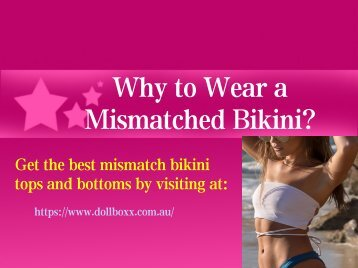 Why to Wear a Mismatched Bikini?