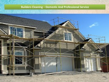 Builders Cleaning – Domestic And Professional Service