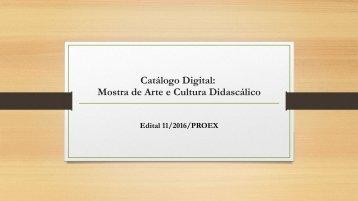 Catálogo Digital:  Mostra de Arte e Cultura Didascálico