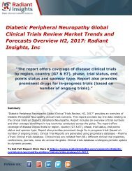 Diabetic Peripheral Neuropathy Global Clinical Trials Review Market Trends and Forecasts Overview H2, 2017 Radiant Insights, Inc
