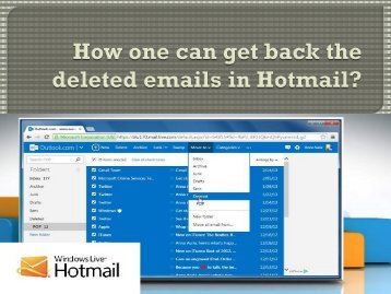 How one can get back the deleted emails in Hotmail?