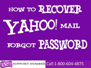 1-800-604-4875 How to Recover Forgot Yahoo Mail Password