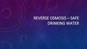 Reverse Osmosis – Safe drinking water