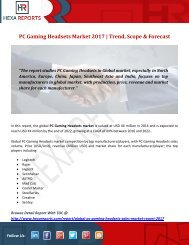 PC Gaming Headsets Market 2017  Trend, Scope & Forecast
