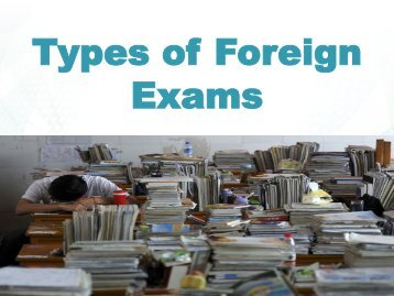 Types of Foreign Exams