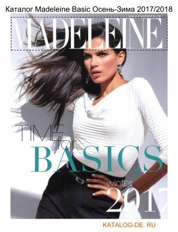 Каталог madeleine basics Осень-Зима 2017/2018.Заказывай на www.katalog-de.ru или по тел. +74955404248.