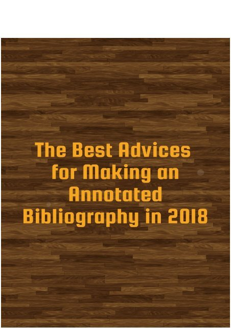 The Best Advices for Making An Annotated Bibliography in 2018