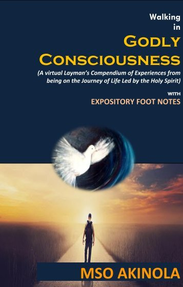 WALKING IN GODLY CONSCIOUSNESS (with Expository Footnotes)