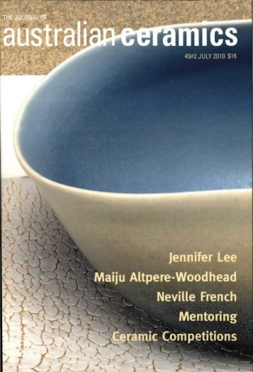 The Journal of Australian Ceramics Vol 49 No 2 July 2010