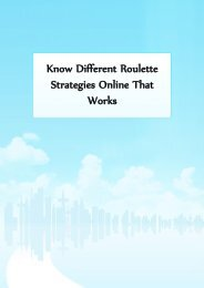 Know Different Roulette Strategies Online That Works