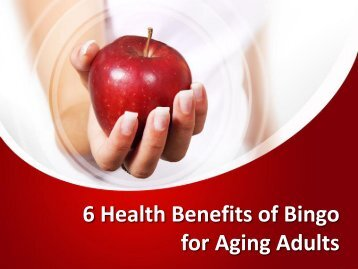 6 Health Benefits of Bingo for Aging Adults