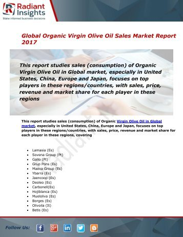 Organic Virgin Olive Oil Sales Market Size, Share, Trends, Analysis and Forecast Report to 2021:Radiant Insights, Inc