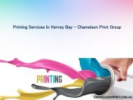 Printing Services In Hervey Bay - Chameleon Print Group