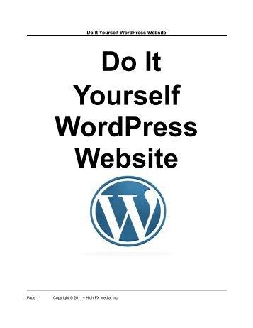 Do It Yourself WordPress Website - High FX Media, Inc.