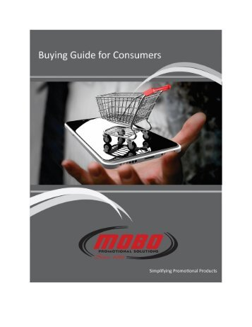 MOBO Promotional Solutions Buying Guide for Consumers