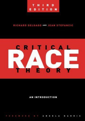 Download [PDF] Critical Race Theory (Third Edition): An Introduction (Critical America) Full ePub online