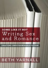 Download [PDF] Some Like It Hot: Writing Sex and Romance (Crafting Unputdownable Fiction) (Volume 3) Full eBook online