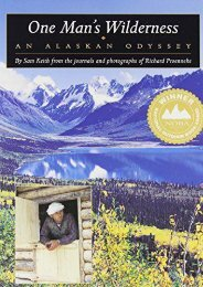Read [PDF] One Man s Wilderness: An Alaskan Odyssey Full ePub online